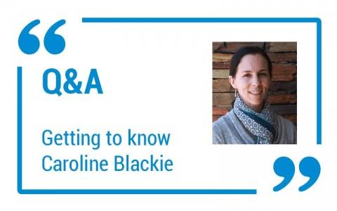 Q & A – Caroline Blackie